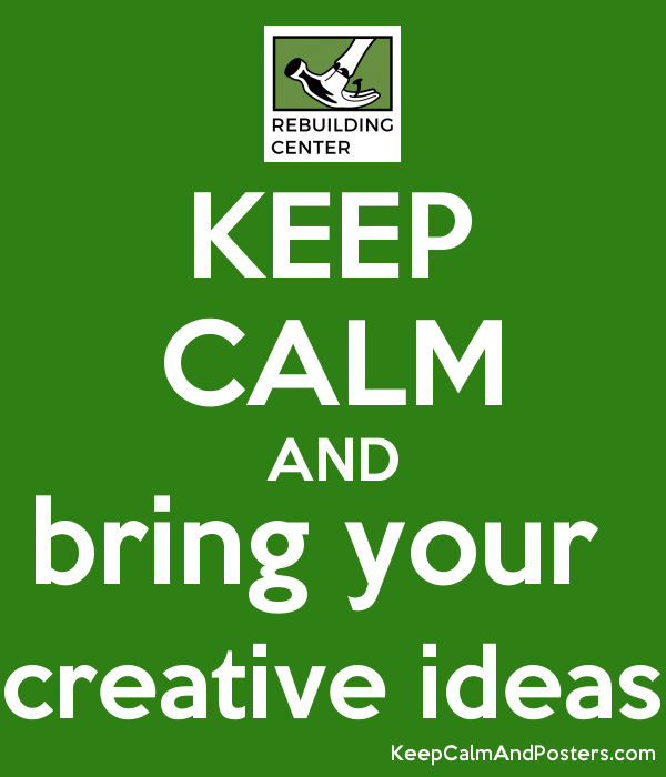 KEEP CALM AND bring your  creative ideas Poster