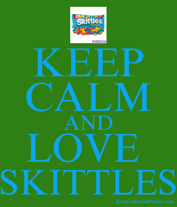 KEEP CALM AND LOVE SKITTLES - Keep Calm and Posters