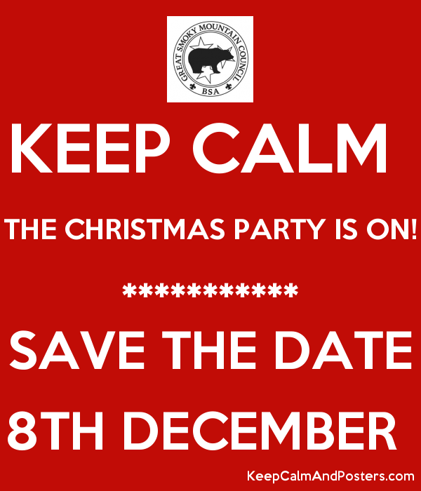 Keep Calm The Christmas Party Is On Save The Date 8th