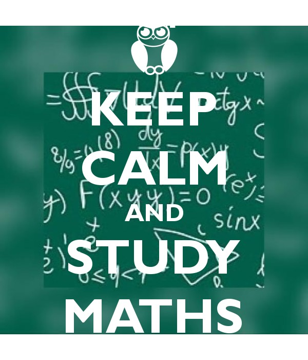 KEEP CALM AND STUDY MATHS - Keep Calm and Posters Generator, Maker ...