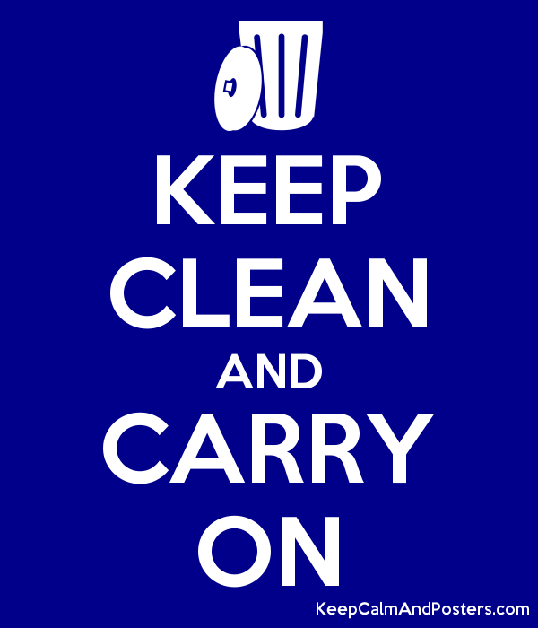 KEEP CLEAN AND CARRY ON Poster