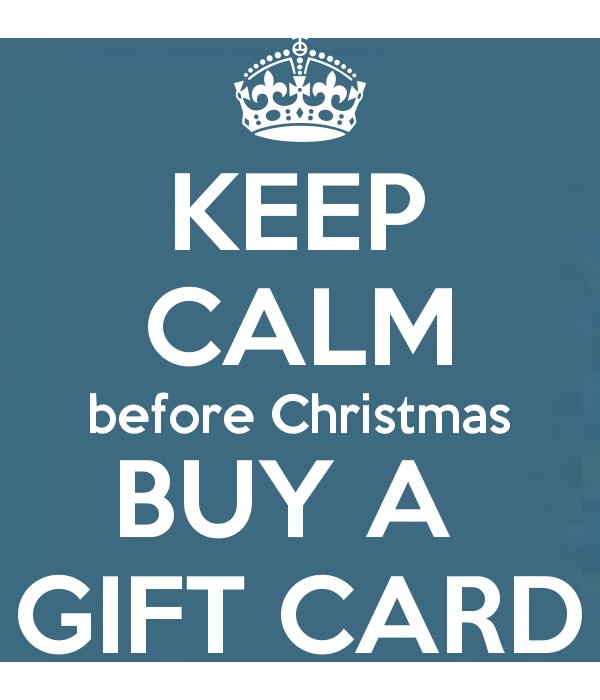 KEEP CALM before Christmas BUY A  GIFT CARD Poster