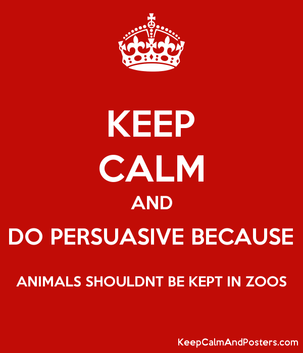 persuasive essay on keeping animals in zoos 6 keeping animals protected has proven to be beneficial and increase the grade 8 writing do animals lose in zoos 1 zoos have been around for centuries.