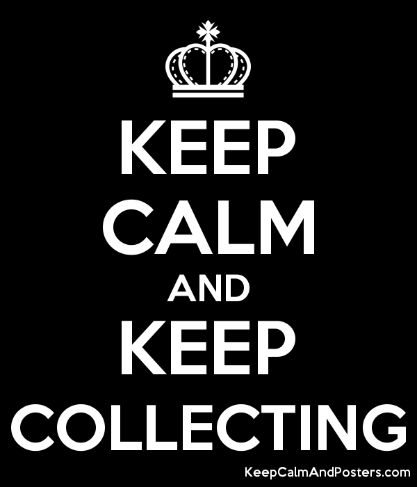 5885677_keep_calm_and_keep_collecting.pn
