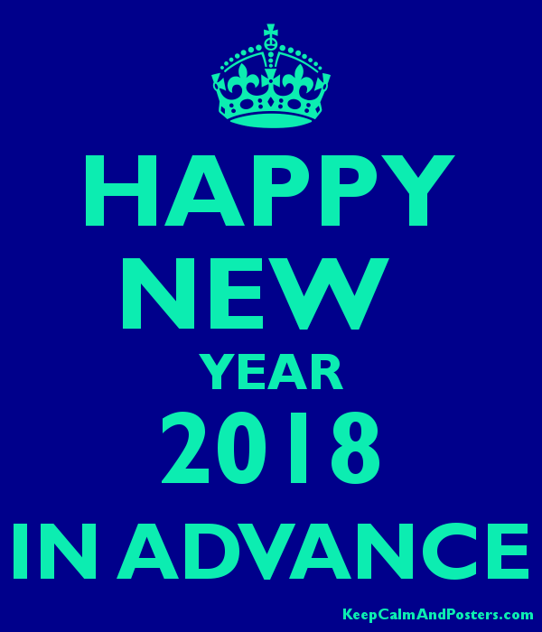 happy new year 2018 in advance poster