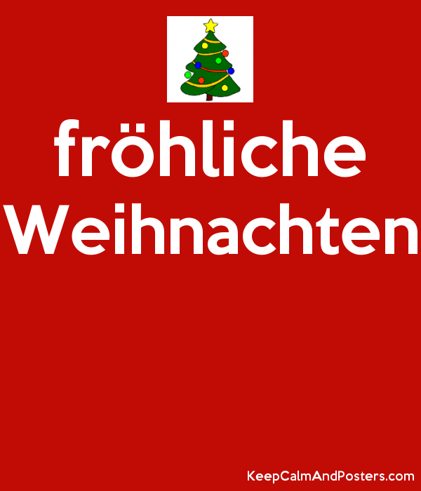 fr hliche weihnachten keep calm and posters generator. Black Bedroom Furniture Sets. Home Design Ideas