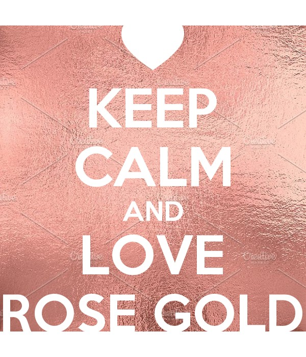 KEEP CALM AND LOVE ROSE GOLD - Keep Calm and Posters