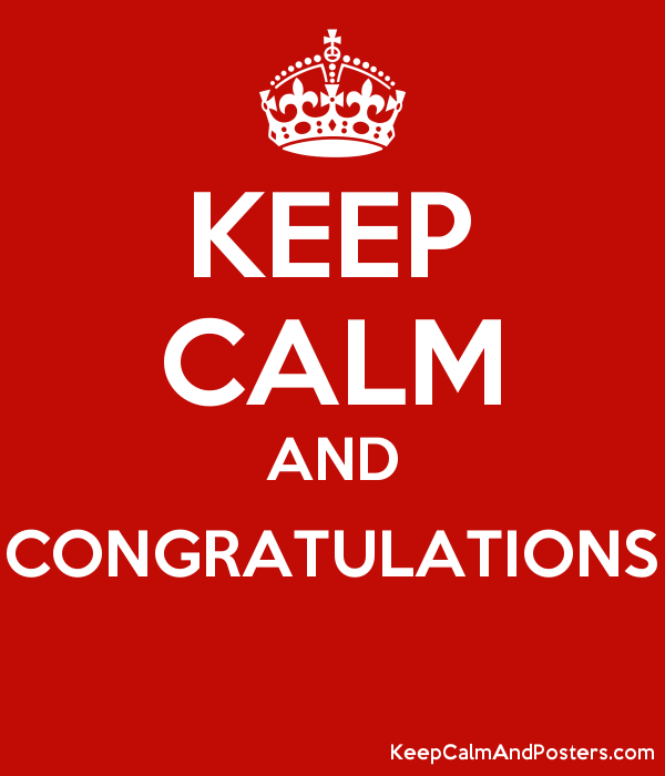 keep calm and congratulations keep calm and posters generator