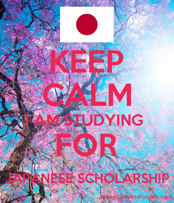 KEEP CALM I AM STUDYING FOR JAPANESE SCHOLARSHIP - Keep Calm and