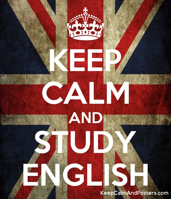 KEEP CALM AND STUDY ENGLISH - Keep Calm and Posters