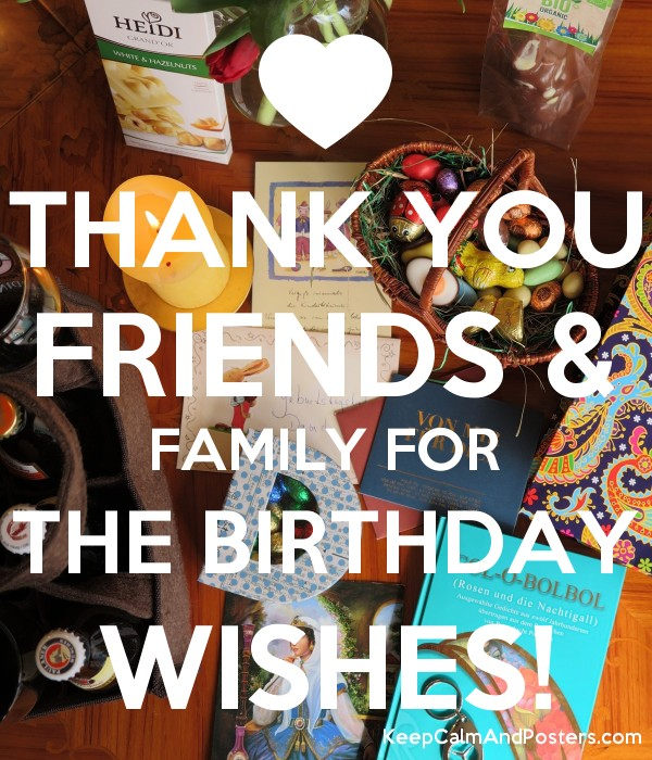 THANK YOU FRIENDS FAMILY FOR THE BIRTHDAY WISHES Poster