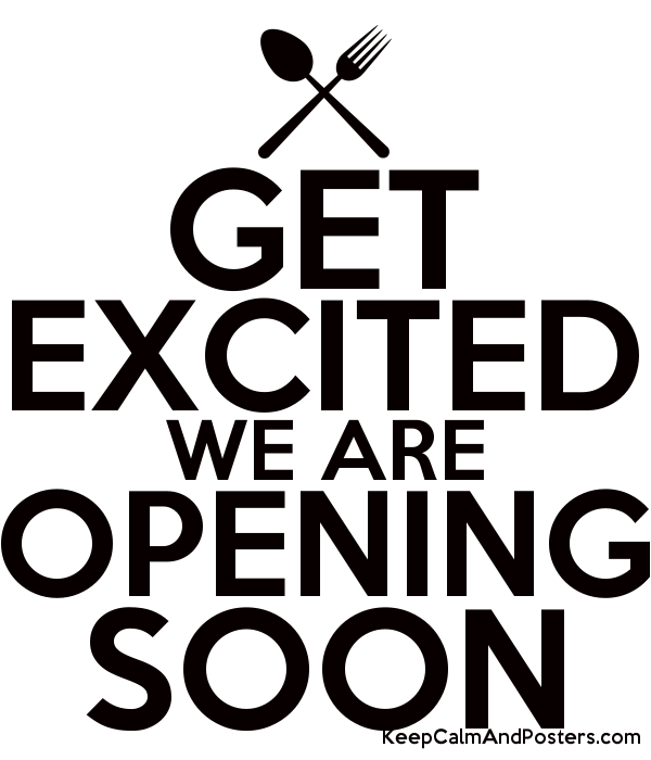 Get Excited We Are Opening Soon Keep Calm And Posters Generator