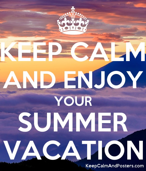 how to enjoy your summer vacation