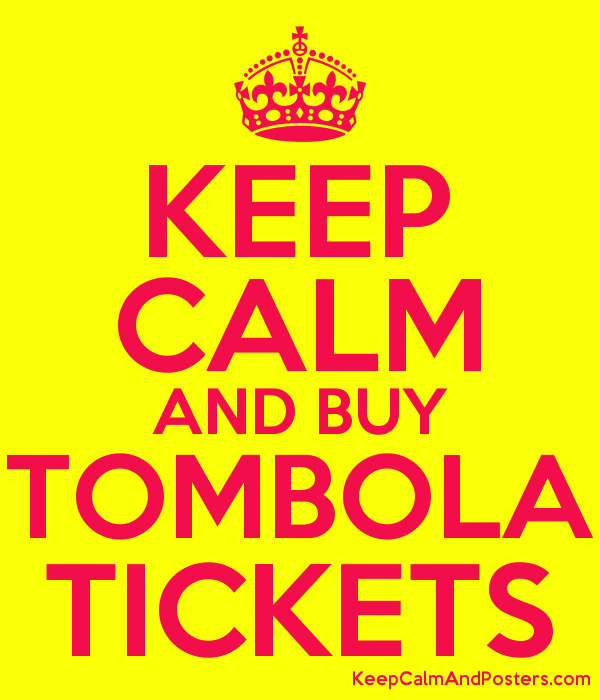 keep calm and buy tombola tickets keep calm and posters generator