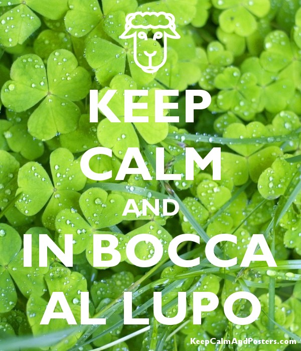 KEEP CALM AND IN BOCCA AL LUPO Poster