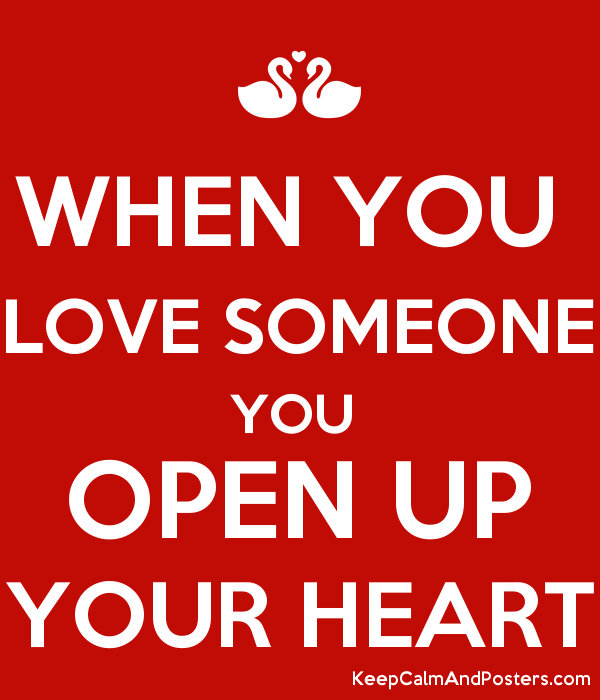 how to open your heart to someone