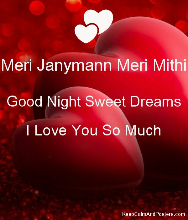 Meri Janymann Meri Mithi Good Night Sweet Dreams I Love You So Much