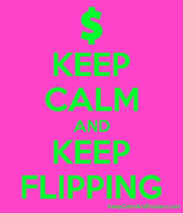 KEEP CALM AND KEEP FLIPPING Poster