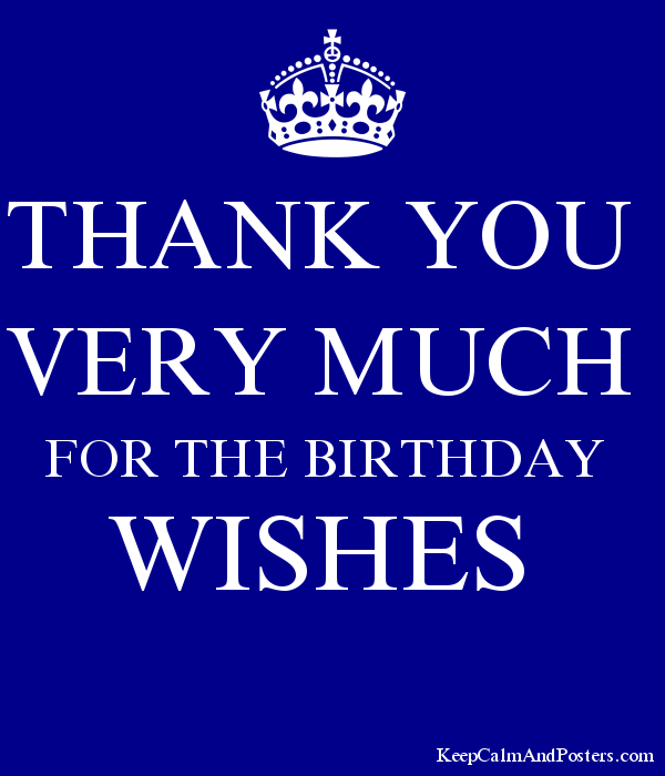 THANK YOU VERY MUCH FOR THE BIRTHDAY WISHES Poster