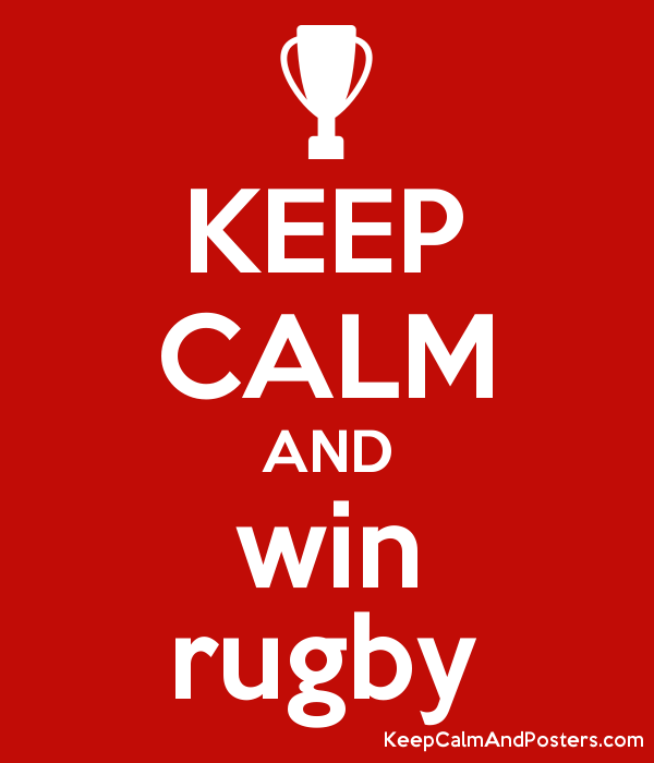 KEEP CALM AND win rugby Poster