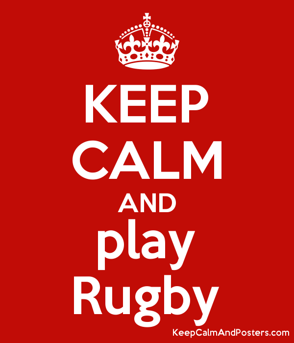 KEEP CALM AND play Rugby Poster