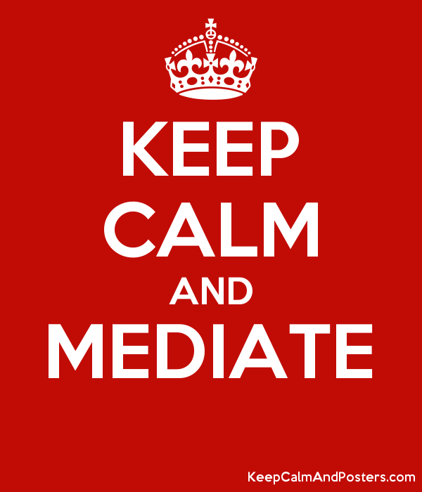 KEEP CALM AND MEDIATE  Poster