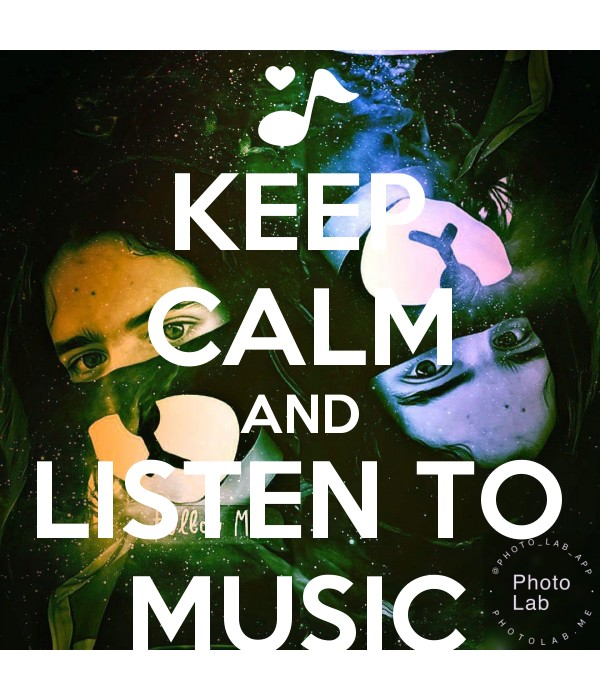 KEEP CALM AND LISTEN TO MUSIC Poster