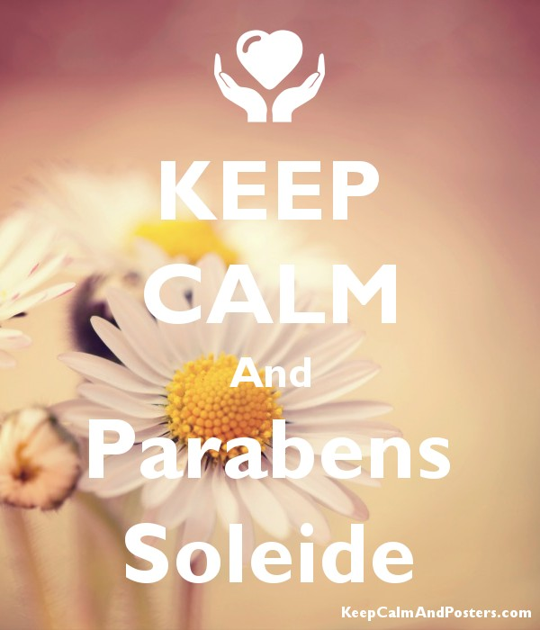 KEEP CALM And Parabens Soleide Poster