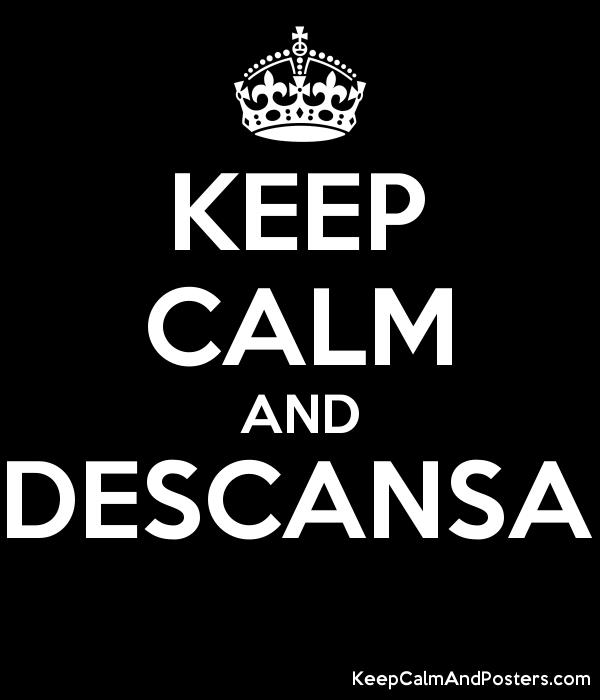 KEEP CALM AND DESCANSA  Poster