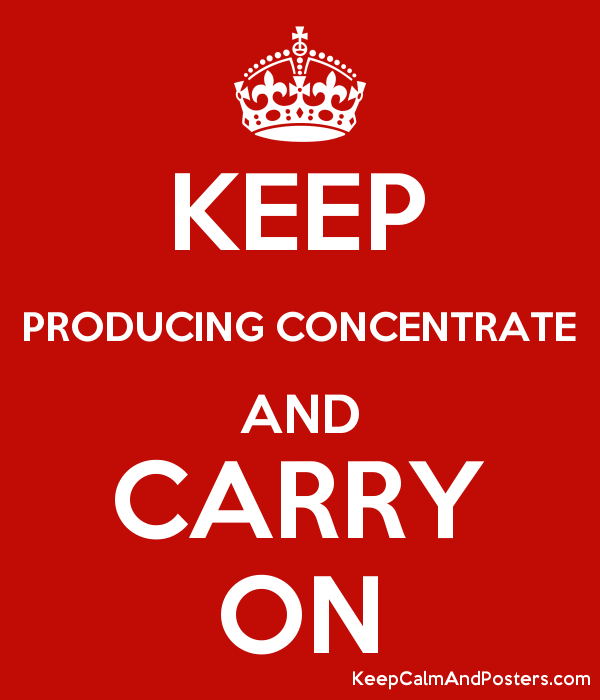 KEEP PRODUCING CONCENTRATE AND CARRY ON Poster