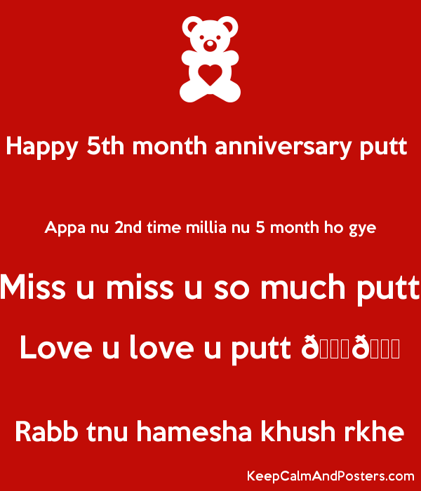 Happy 5th Month Anniversary Putt Appa Nu 2nd Time Millia Nu 5 Month Ho Gye Miss