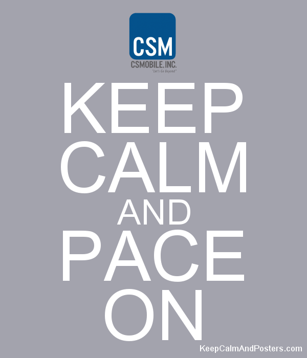 KEEP CALM AND PACE ON Poster