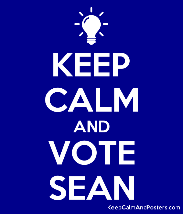 KEEP CALM AND VOTE SEAN Poster