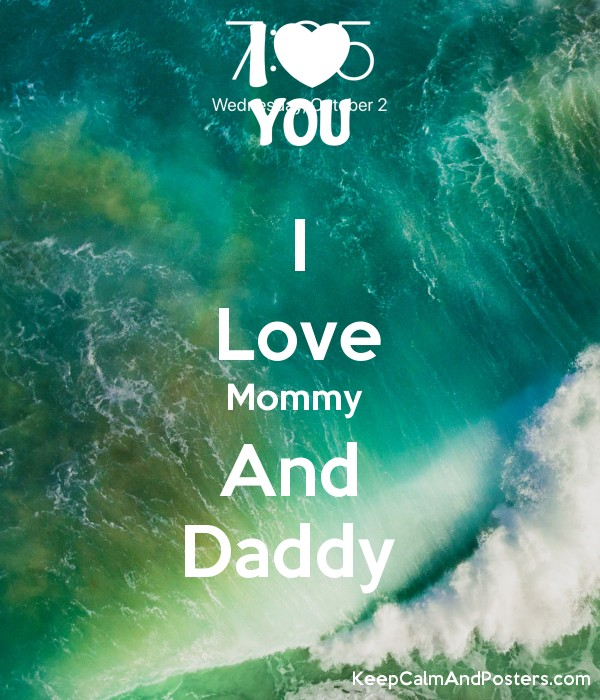 I Love Mommy  And  Daddy  Poster
