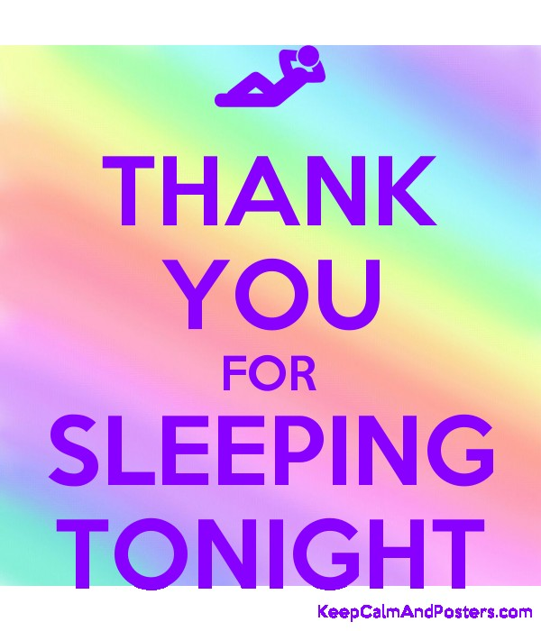 THANK YOU FOR SLEEPING TONIGHT Poster