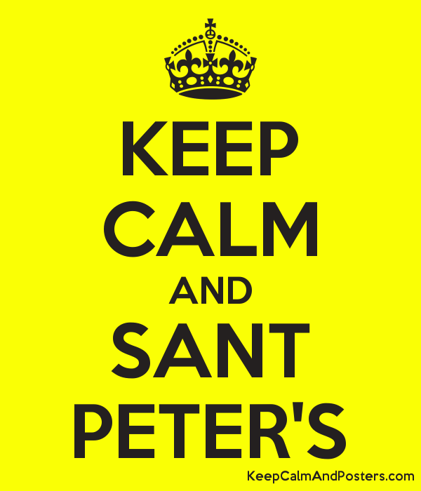 KEEP CALM AND SANT PETER'S Poster