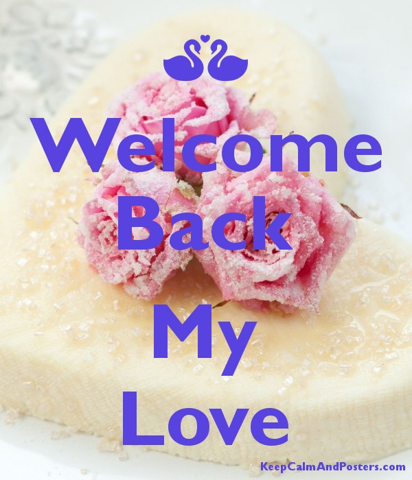 Welcome Back  My Love Poster