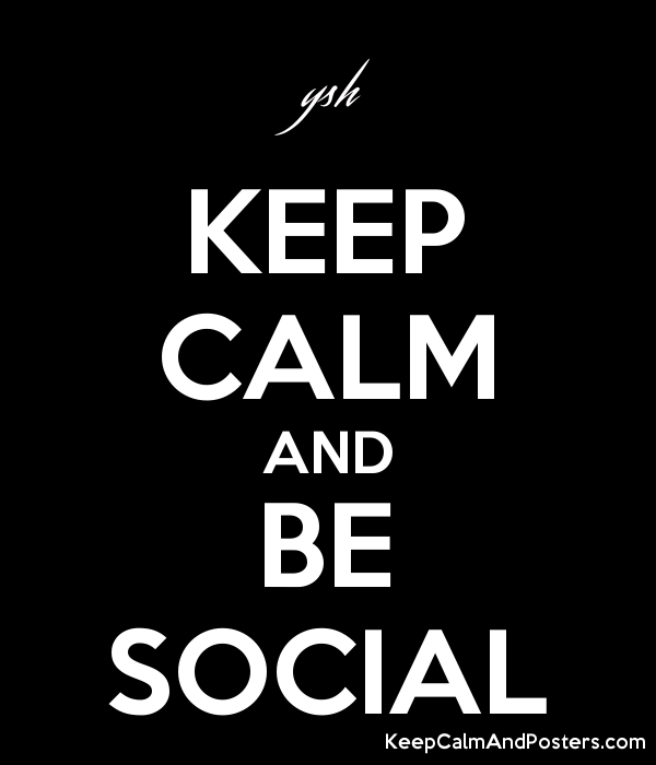 KEEP CALM AND BE SOCIAL Poster