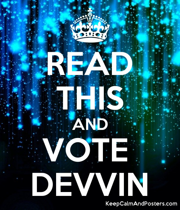 READ THIS AND VOTE  DEVVIN Poster