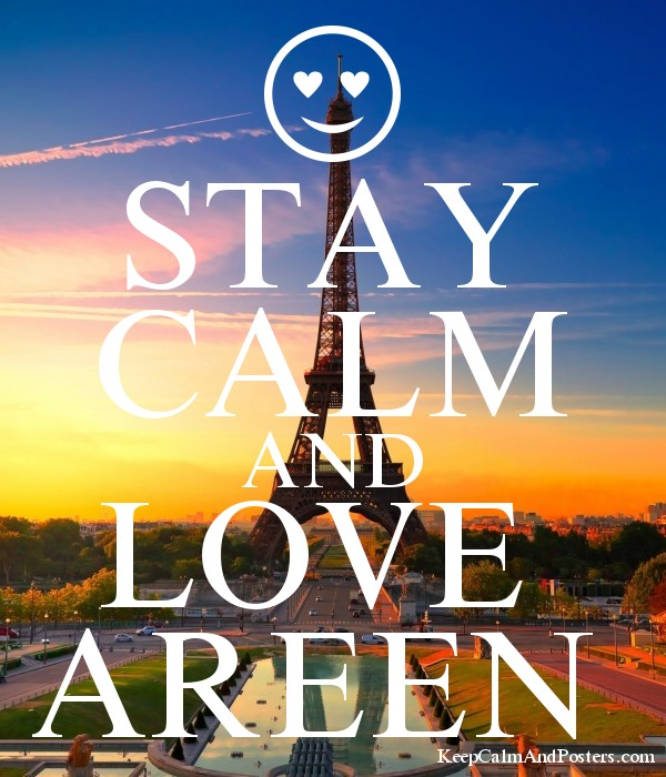 STAY CALM AND LOVE  AREEN  Poster