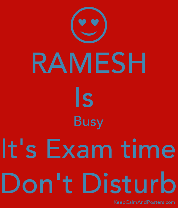 RAMESH Is  Busy It's Exam time Don't Disturb Poster