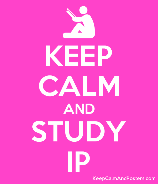 KEEP CALM AND STUDY IP Poster