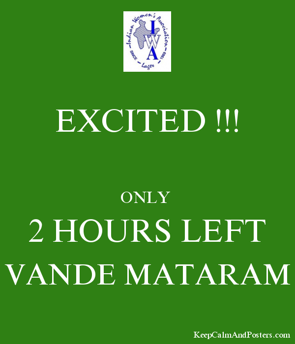 EXCITED !!!  ONLY  2 HOURS LEFT VANDE MATARAM Poster