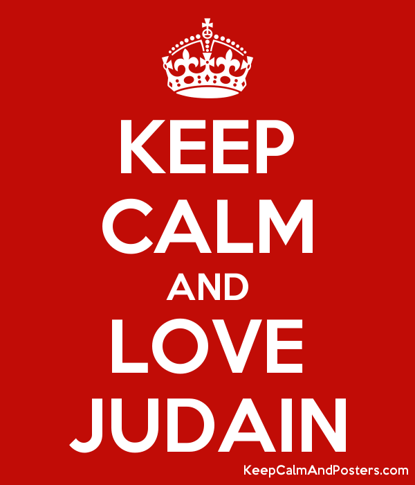 KEEP CALM AND LOVE JUDAIN Poster