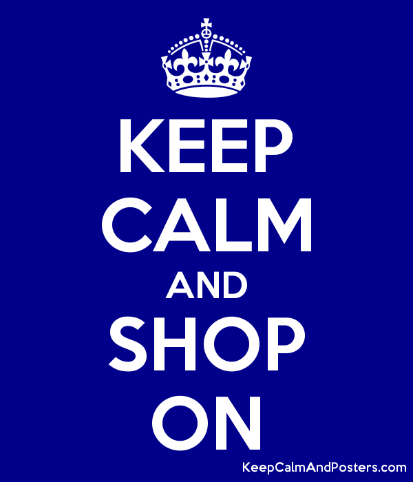 KEEP CALM AND SHOP ON Poster