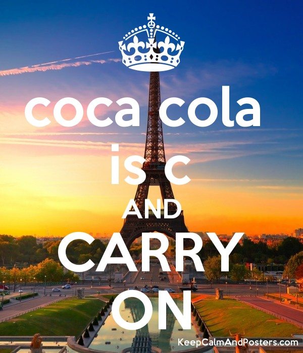 coca cola  is c AND CARRY ON Poster