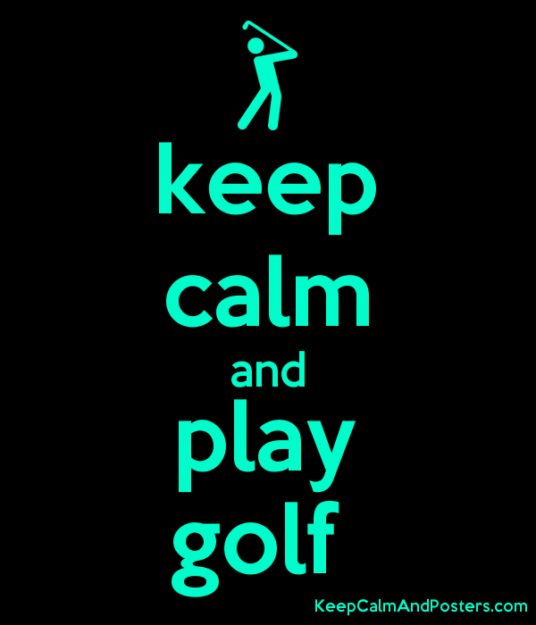 keep calm and play golf  Poster