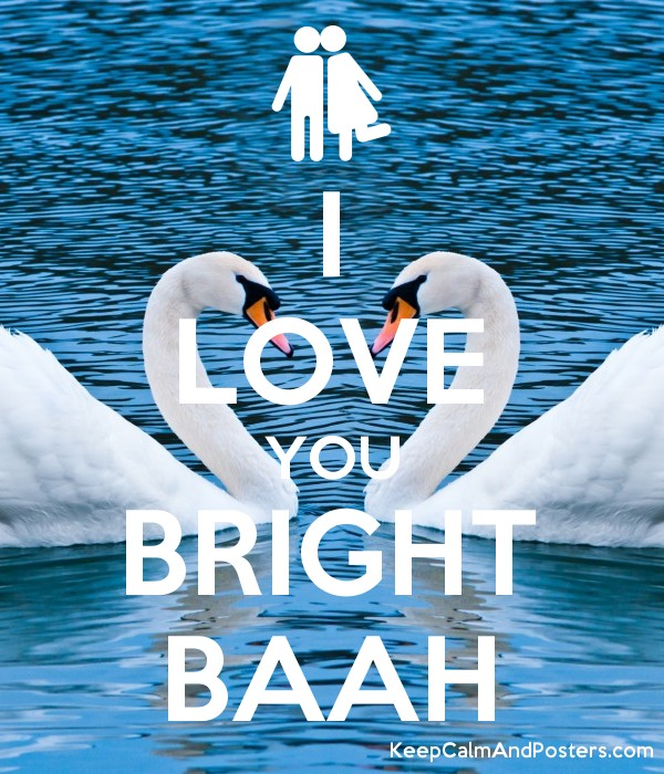 I LOVE YOU BRIGHT BAAH Poster