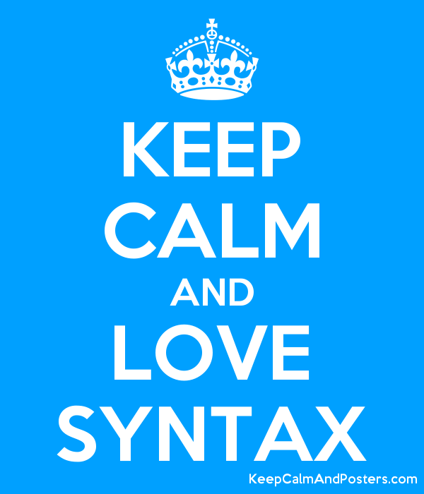 KEEP CALM AND LOVE SYNTAX Poster