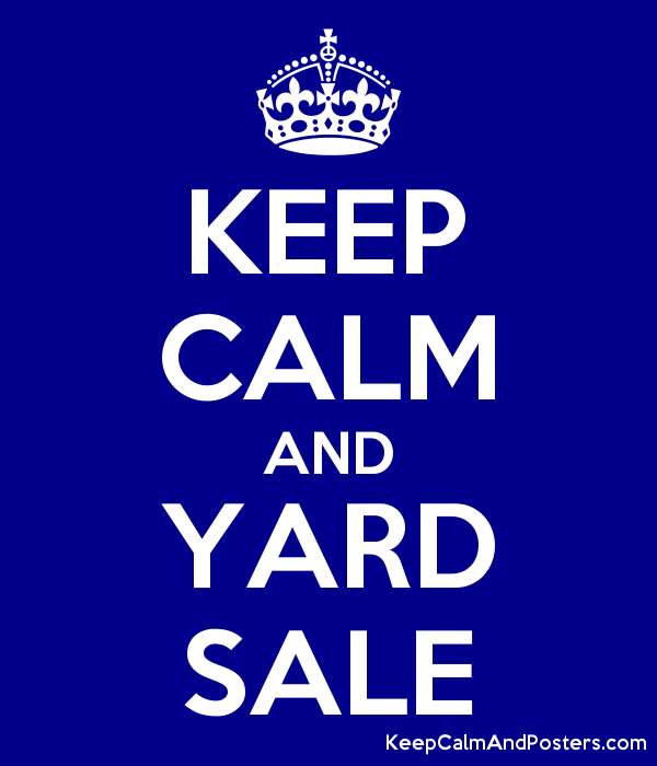 KEEP CALM AND YARD SALE Poster